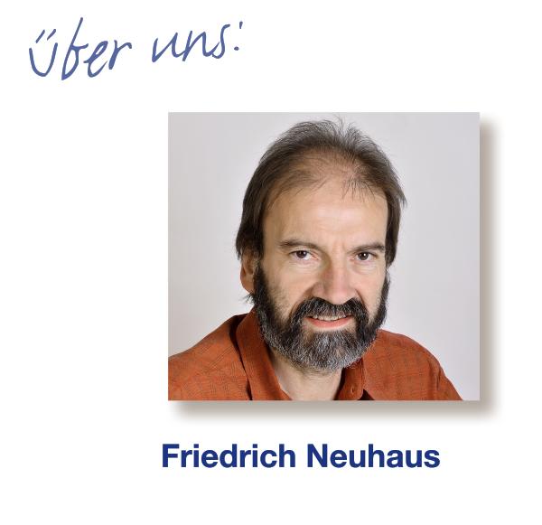 über uns – Friedrich Neuhaus